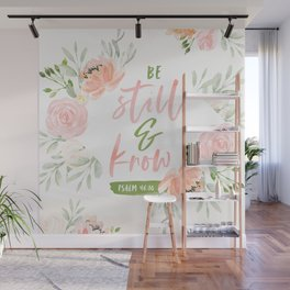 Be Still and Know Bible Verse Wall Mural
