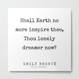 86  | 200211 | Emily Bronte Quotes | Metal Print