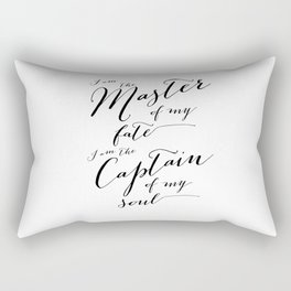 Invictus - I am the master of my fate I am captain of my soul Rectangular Pillow