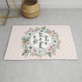 AIN'T NO D*CK AS HARD AS LIFE - Pretty floral quote Rug