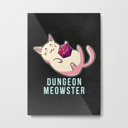 Dungeon Meowster Funny Cat D20  Metal Print