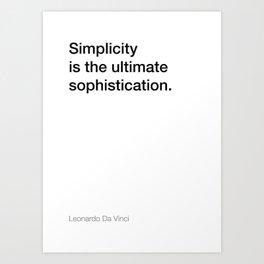 Da Vinci quote about simplicity [White Edition] Art Print