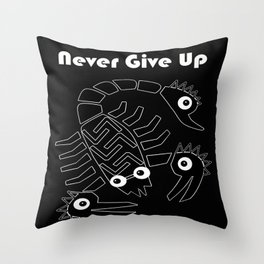 Never give up black Throw Pillow