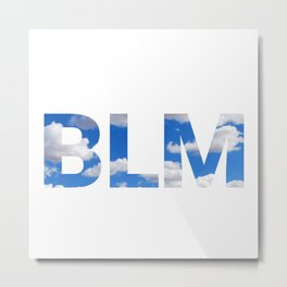 BLM Clouds Metal Print