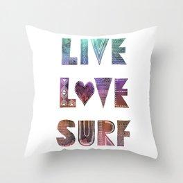Live Love Surf - I Throw Pillow