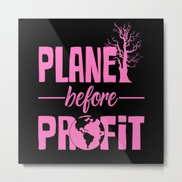 Climate Change Save the Planet Metal Print