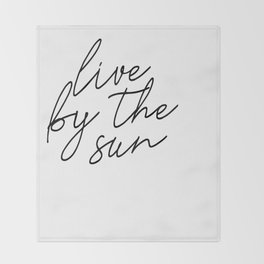 live by the sun love by the moon (1 of 2) Throw Blanket