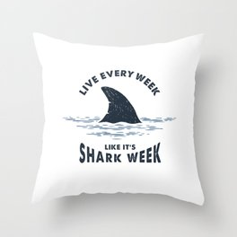 Inspirational Funny Quote. Nautical Illustration With Shark Tail. Shark Week Throw Pillow