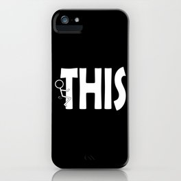 Fuck THIS Humping Stickman White Typography Sarcasm Humor iPhone Case