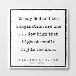 65     200227   Wallace Stevens Quotes   Wallace Stevens Poems Metal Print