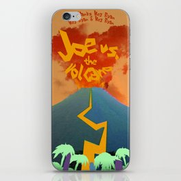 Joe vs. the Volcano iPhone Skin