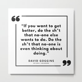 49      David Goggins Quotes   190901 Metal Print