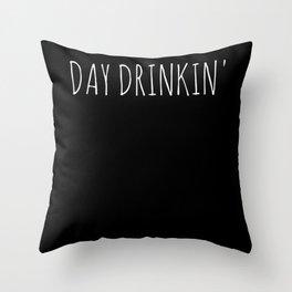 day drinkin Throw Pillow
