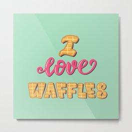 I love waffles Metal Print