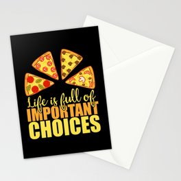 Life Full Important Choices Pepperoni Stationery Cards