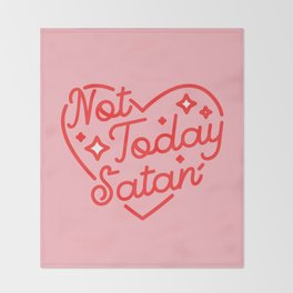 not today satan II Throw Blanket
