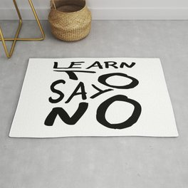 Learn To Say No Rug