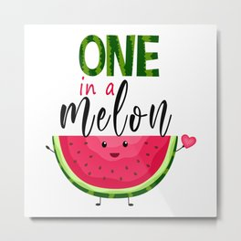 One in a Melon T-Shirt Metal Print