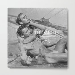 "The Smiths ""I Won't Share You With My Perrier"" Metal Print"