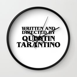 Written And Directed By Quentin Tarantino Wall Clock