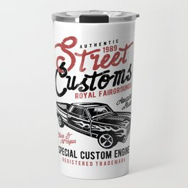 Street Customs Royal Fairgrounds Travel Mug