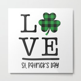 LOVE St Patricks Day Metal Print