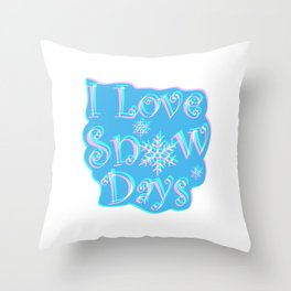 I Love Snow Days Colorful Throw Pillow