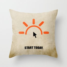 Lab No. 4 - Start Today Corporate Startup Quotes Throw Pillow