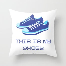 This is my shoes Throw Pillow