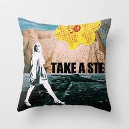 Take a step Throw Pillow