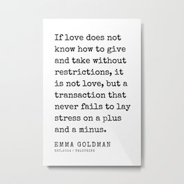 16   Emma Goldman Quotes   200607   The Great Feminist Metal Print