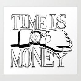 Time is Money Art Print
