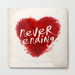 never ending love Metal Print