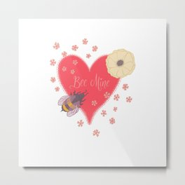 Bee Mine Valentine Heart with Bees and Flowers Metal Print