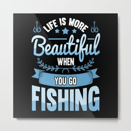Funny Angler Fishing Equipment Fish Saying Fish Metal Print