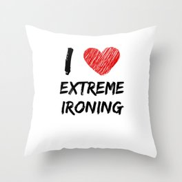 I Love Extreme Ironing Throw Pillow