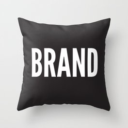 BRAND Throw Pillow