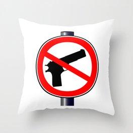 No Guns Alowed Throw Pillow
