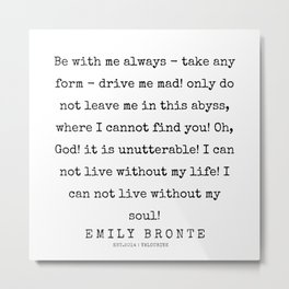 3  | 200211 | Emily Bronte Quotes | Metal Print