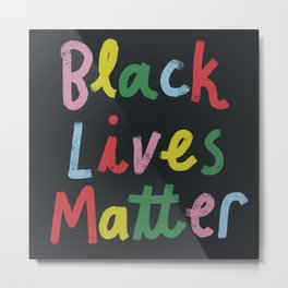 Black Lives Matter Metal Print