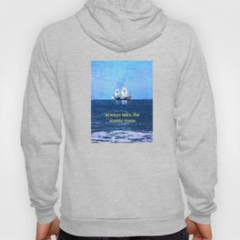 Always Take the Scenic Route Hoody