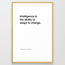 Stephen Hawking quote about intelligence [White Edition] Framed Art Print