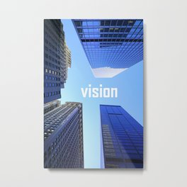 Vision and Buildings Metal Print