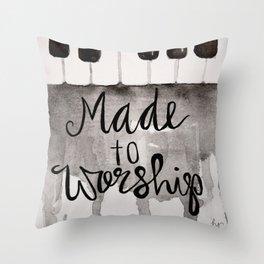 Made To Worship  Throw Pillow
