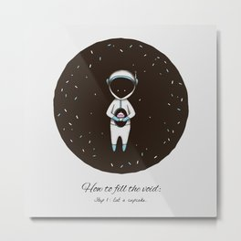 How to Fill the Void Metal Print
