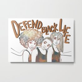 Defend Black Life Metal Print