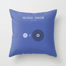 "NOT ""The New Vinyl"" — Music Snob Tip #082 Throw Pillow"