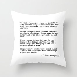 For what it's worth - F Scott Fitzgerald quote Throw Pillow