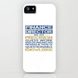 FINANCE DIRECTOR iPhone Case
