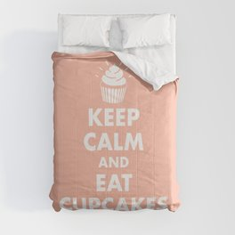 Keep Calm and Eat Cupcakes Comforters